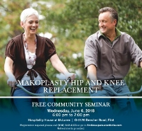 Makoplasty Robotic Assisted Hip and Knee Replacement Seminar