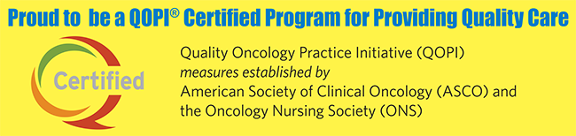 proud to be a QOPI certified program for providing quality care
