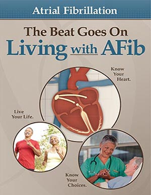 The Beat Goes On Living with AFib