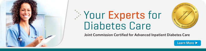 Joint Commission certified for Advanced Diabetes Care