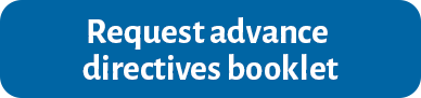 request advance directives booklet