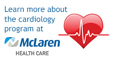 Learn more about the cardiology program at McLaren Health Care