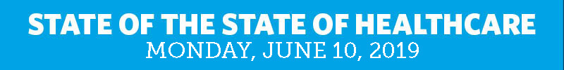 state of the state of healthcare, monday, june 18, 2018